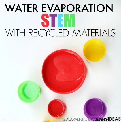 Recycled materials water evaporation STEM Science experiment