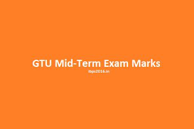 GTU Mid-Term Exam Marks