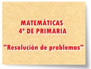 Recursos digitales y escritos para la resolución de problemas matemáticos 4º de Primaria Matemáticas