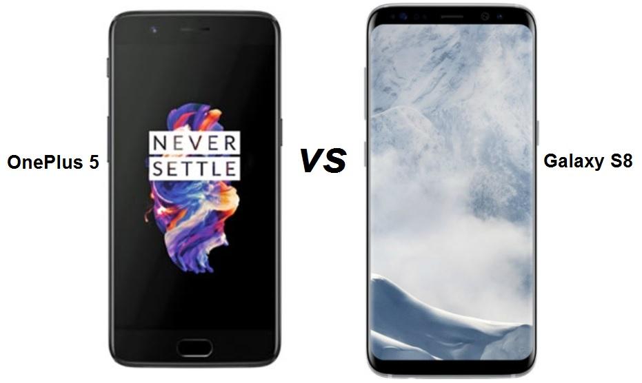 One Plus 5 vs Samsung Galaxy S8