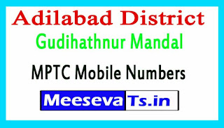 Gudihathnur Mandal MPTC Mobile Numbers List Adilabad District in Telangana State