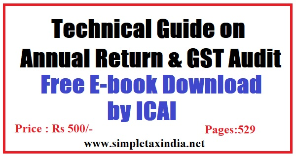TECHNICAL GUIDE ON ANNUAL RETURN GST AUDIT E BOOK ICAI | SIMPLE TAX