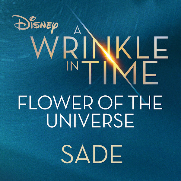 """Sade - Flower of the Universe (From Disney's """"A Wrinkle in Time"""") - Single Cover"""