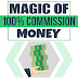 The Magic Of 100% Commission Money - PDF Ebook