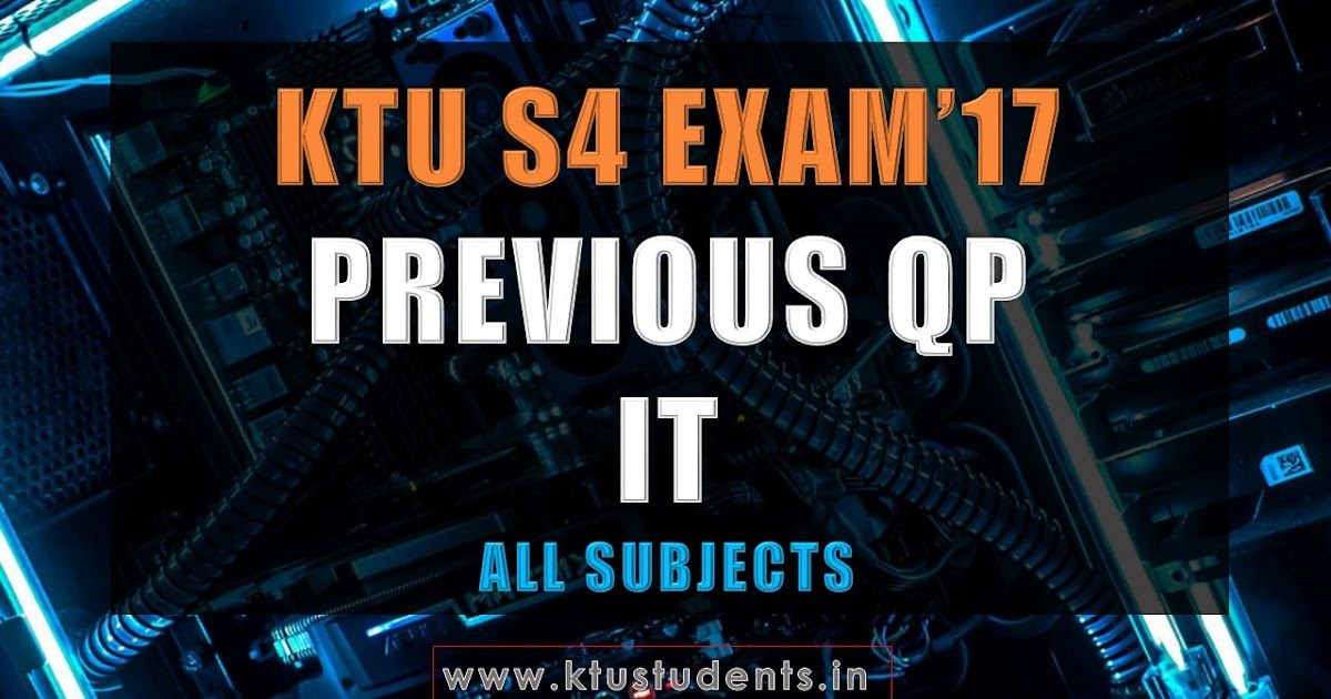 Ktu S4 Previous Question Paper For It May 17 Exam Ktu