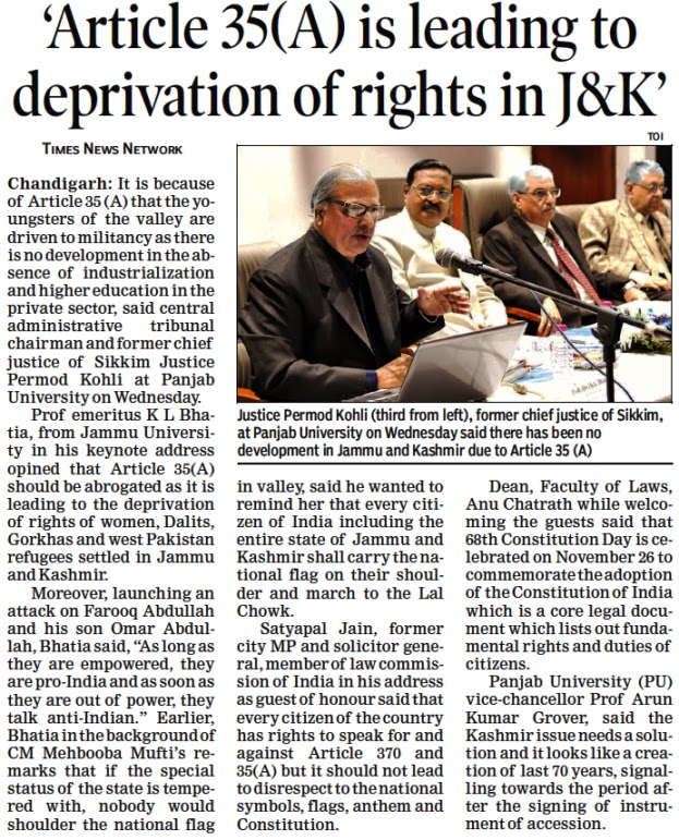 Justice Permod Kohli, former Chief Justice of Sikkim & Additional Solicitor General of India Satya Pal Jain at Panjab University on Wednesday said there has been no development in Jammu and Kashmir due to Article 35 (A)