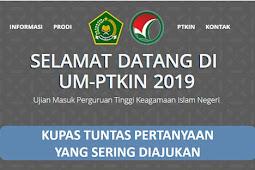 Kupas Tuntas UM PTKIN 2019, Wajib Baca Buat Yang Masih Bingung!