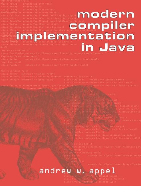 Modern Compiler Implementation in C
