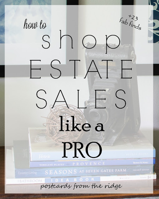 Great tips for getting good stuff and estate sales. Postcards from the Ridge