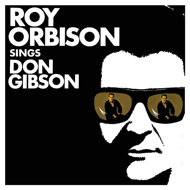 ¿Qué Estás Escuchando? - Página 40 Roy_orbison-roy_orbison_sings_don_gibson_a