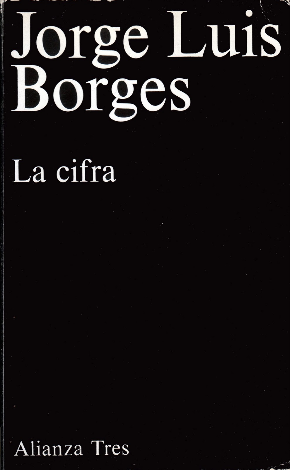 Documenta minima: LA CIFRA, Jorge Luis Borges