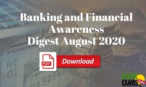 Banking and Financial Awareness Digest: August 2020