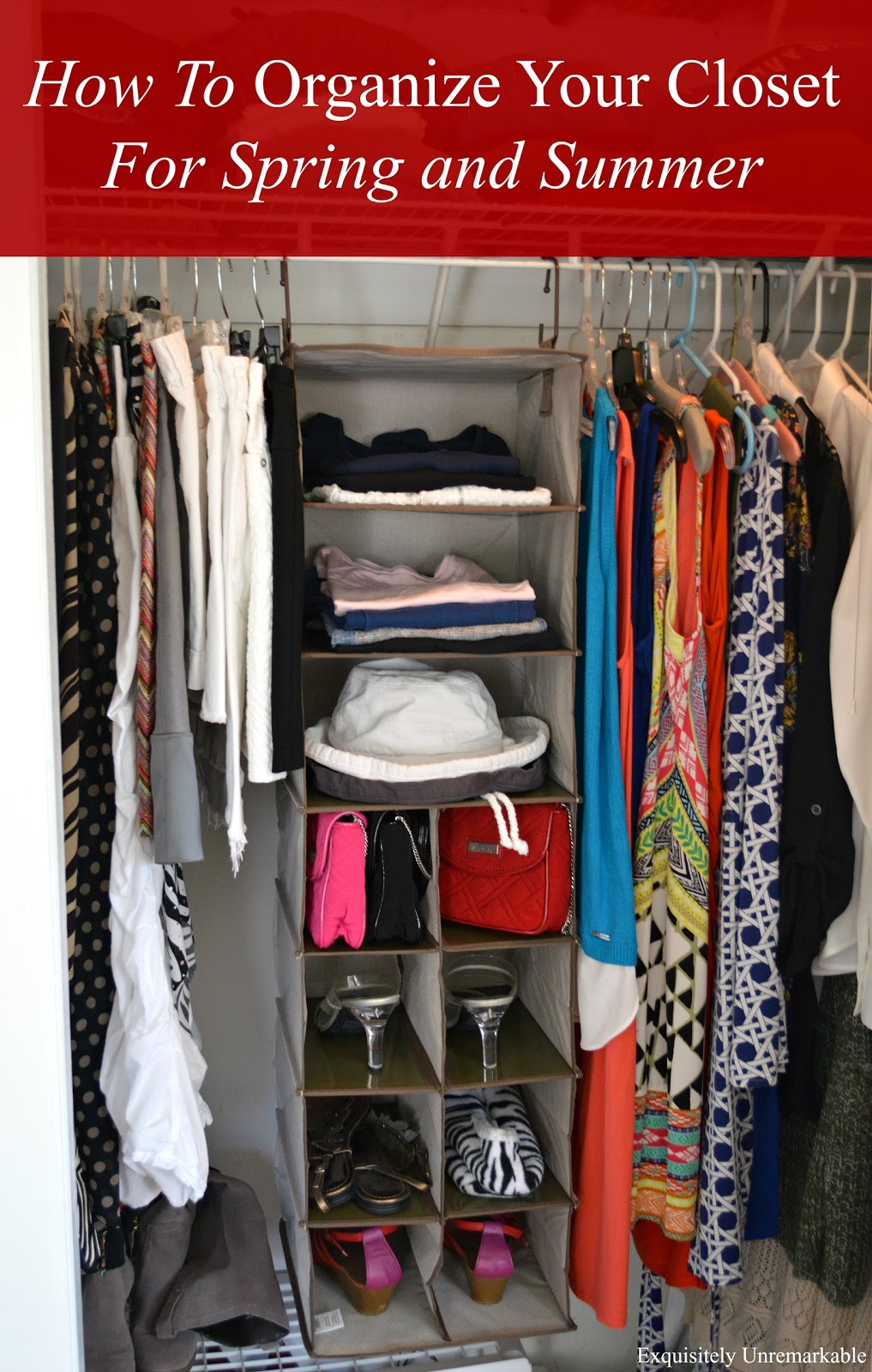 How To Organize Your Closet For Spring and Summer