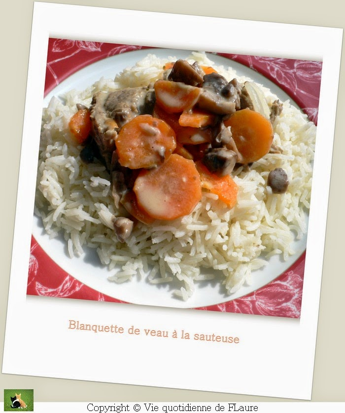 Vie quotidienne de FLaure: Blanquette de veau à la sauteuse ou au Cooking chef