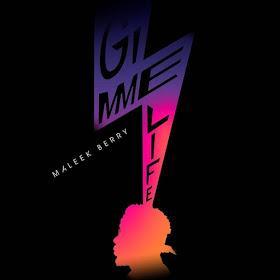 Music: Maleek Berry - Gimme Life