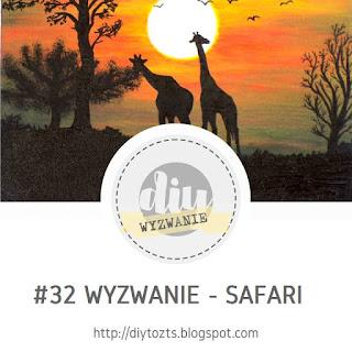 http://diytozts.blogspot.com/2018/06/32-wyzwanie-safari.html