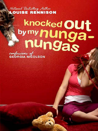 Louise Rennison - Knocked Out by My Nunga-Nungas PDF Download