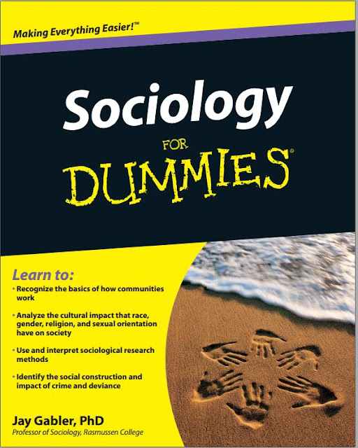 Sociology For Dummies Making Everything Easier By Jay Gabler