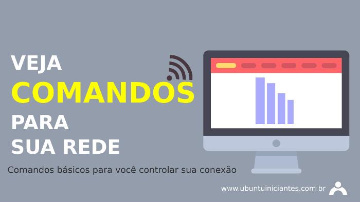 comandos basicos para gerenciar sua rede wifi