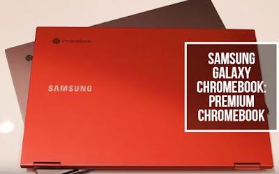 Samsung Galaxy Chromebook: Premium Chromebook