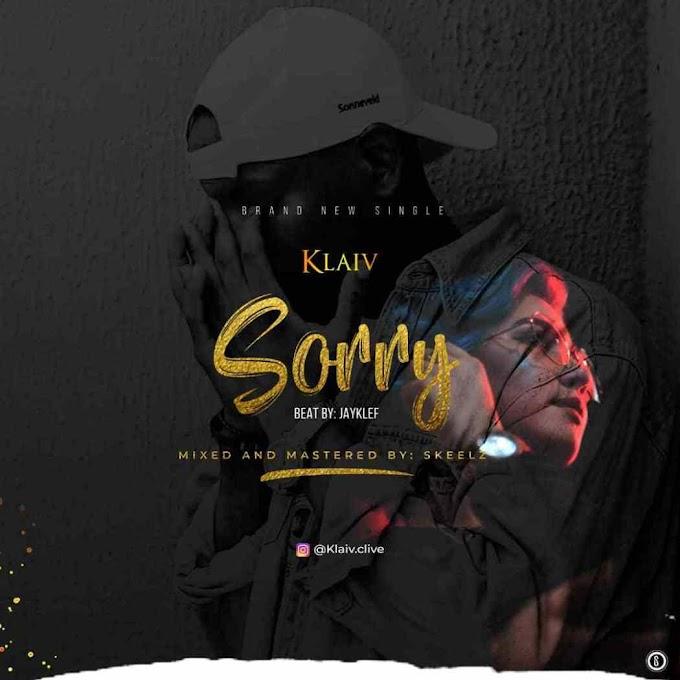 New Music: KLAIV – Sorry (Prod. Jayklef)