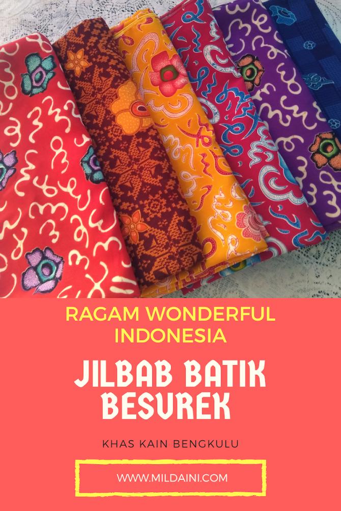 Jilbab Kain Batik Besurek Bengkulu Memperkaya Ragam Wonderful Indonesia