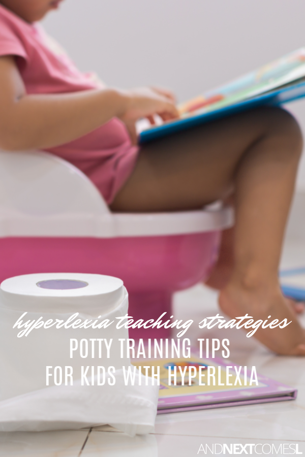 Hyperlexia teaching strategies for potty training and toileting