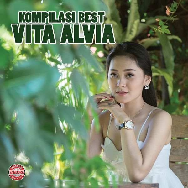 Kumpulan Full Album Lagu Kompilasi Best Vita Alvia (2017)