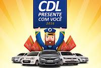 Promoção CDL presente com você 2016 www.promocaodepremioscdl.com.br