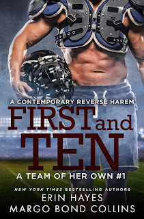 Book Cover for contemporary sports romance First and Ten from the A Team of Her Own series by Erin Hayes and Margo Bond Collins.