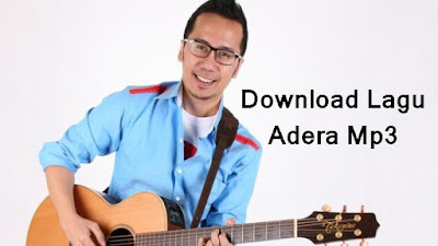 Download Lagu Adera Mp3
