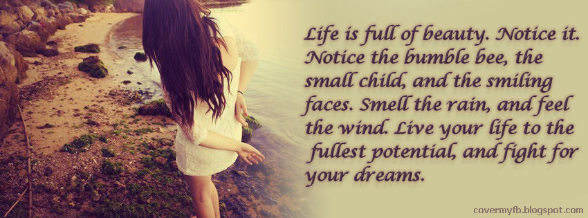 life is full of beauty quote facebook cover facebook