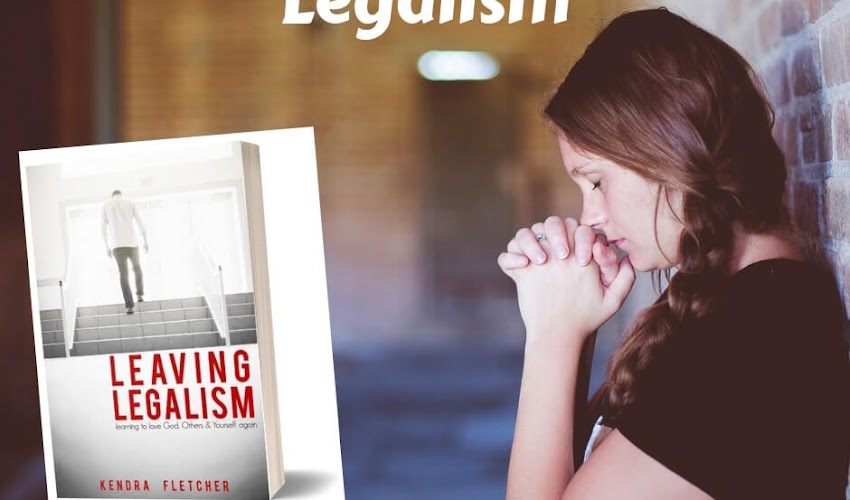 Find Freedom from Legalism: A Review of Leaving Legalism by Kendra Fletcher
