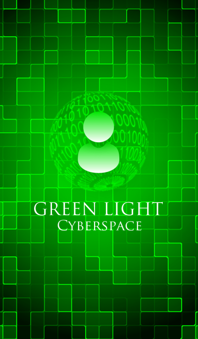 GREEN LIGHT. - Cyberspace -