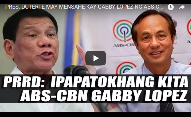 WATCH | PRES. DUTERTE MAY MENSAHE KAY GABBY LOPEZ NG ABS-CBN