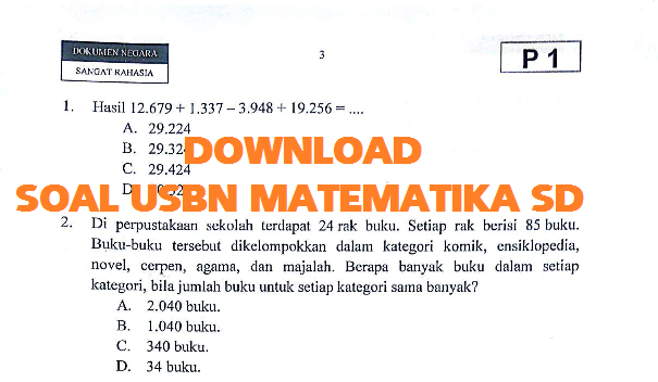Soal Latihan dan Pembahasa Soal USBN Matematika SD  SOAL USBN MATEMATIKA SD  MI TAHUN 2018 2019 (DAN KUNCI JAWABAN – PEMBAHASAN)