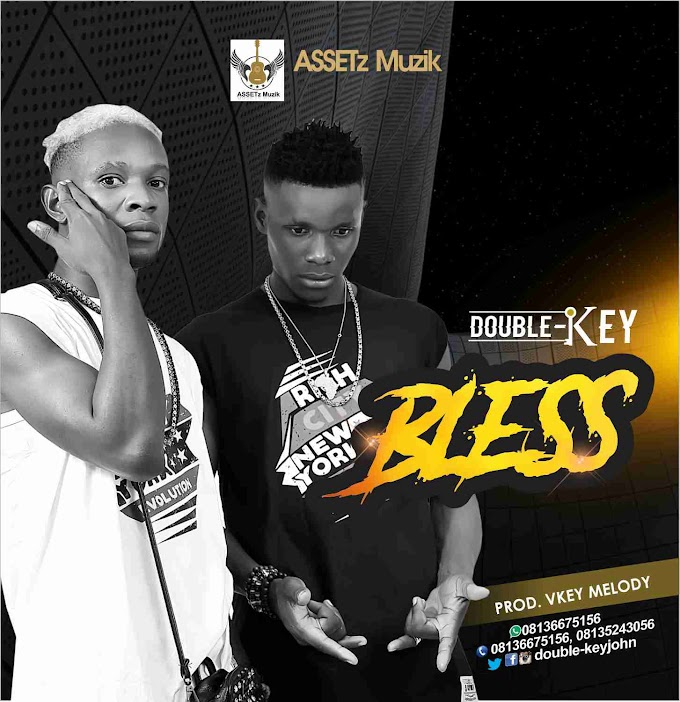 Music: Double Key_Bless (Prod By Vkey Melody)