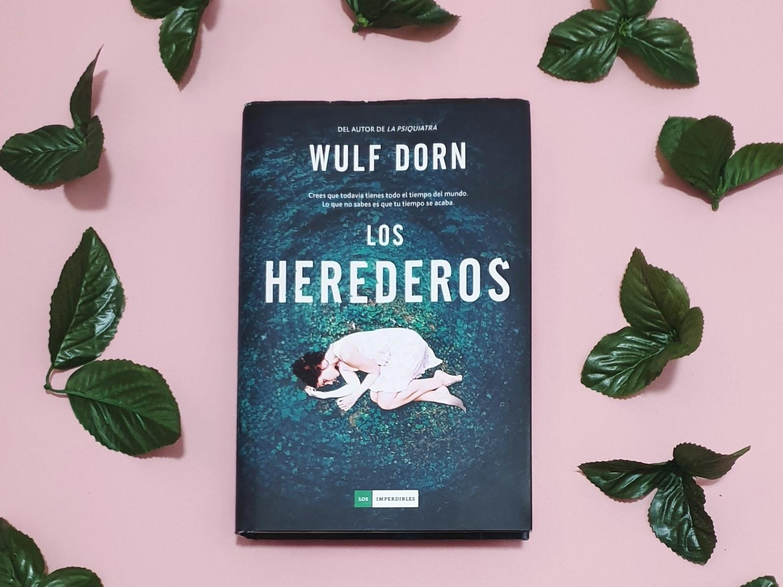 Reseña Los Herederos De Wulf Dorn Edición Ilustrada