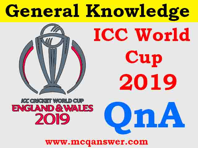 ICC World Cup 2019 | Current Affairs | Part 2 - MCQ Answer