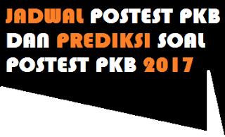 gambar Jadwal Postest PKB 2017