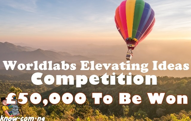 How To Apply For Worldlabs Elevating Ideas Competition