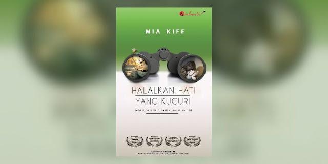 Novel Online: Novel Halalkan Hati Yang Kucuri Karya Mia Kiff