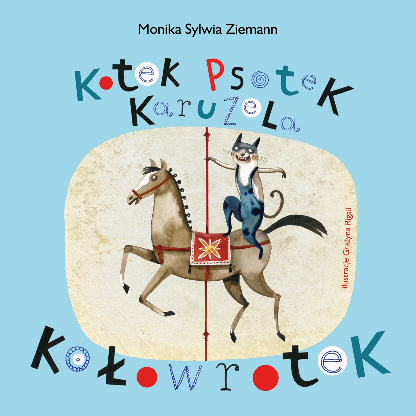 Monika Sylwia Ziemann Kotek Psotek Karuzela Kołowrotek