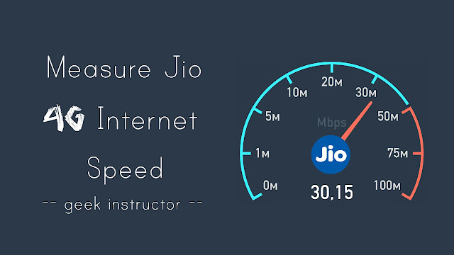 Test Jio 4G Internet speed