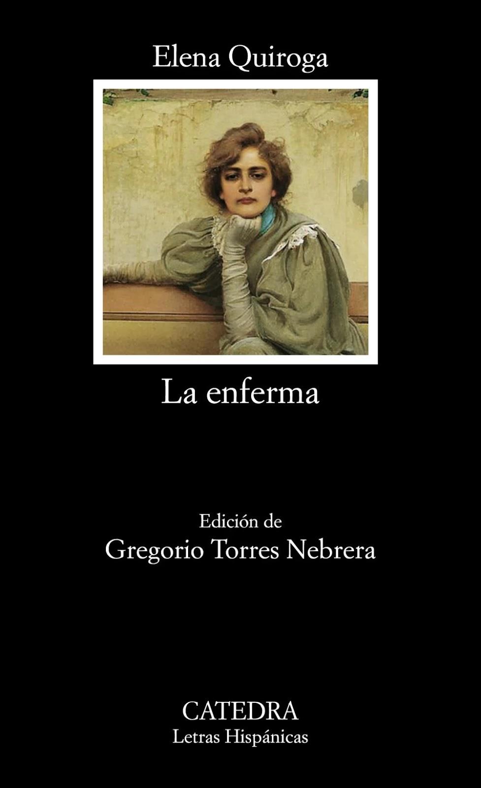 http://laantiguabiblos.blogspot.com/2018/08/la-enferma-elena-quiroga.html