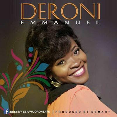Music: Deroni – Emmanuel