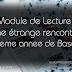 Module de Lecture: Une étrange rencontre - 8eme annee de base