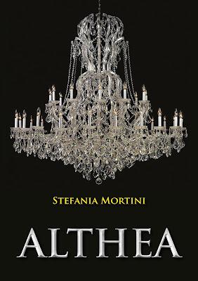 [Ti segnalo un libro]: Althea di Stefania Mortini