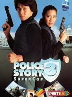Câu chuyện cảnh sát 3: Cảnh Sát Siêu cấp