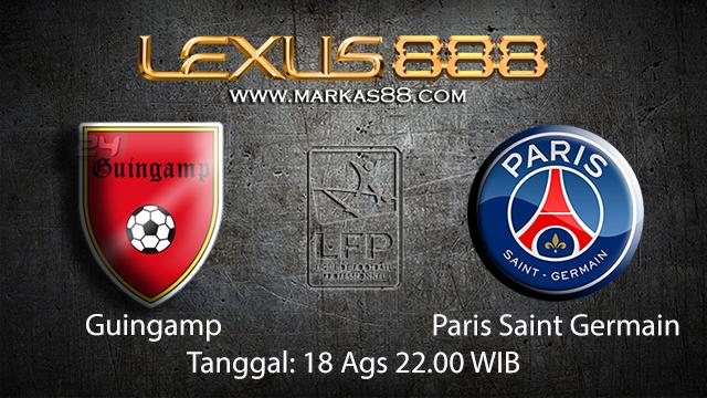 BOLA88 - PREDIKSI BOLA GUINGAMP VS PARIS SAINT GERMAIN 18 AGUSTUS 2018 ( FRENCH LIGUE 1 )
